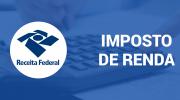 Prazo para entrega do Imposto de Renda é prorrogado até dia 30 de junho