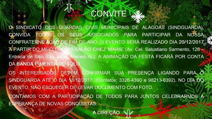 Convite: Confraternização Sindguarda-AL