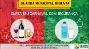GM de Delmiro Gouveia orienta que garrafas e copos de vidro não sejam utilizados no carnaval