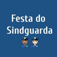 Festa de confraternização dos associados do Sindguarda será realizada dia 27