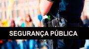 Fundo de segurança pública poderá ter novas fontes de financiamento