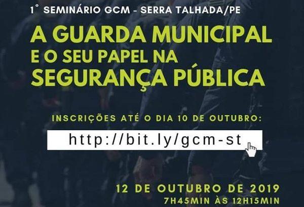 Abertas inscrições para o '1º Seminário da Guarda Municipal de Serra Talhada'