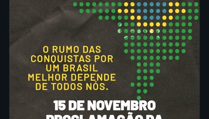 15 de Novembro – Proclamação da República