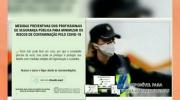 Senasp oferta curso de Medidas Preventivas Contra o Covid-19 a profissionais da Segurança Pública