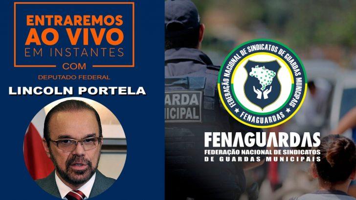 Live com Fenaguardas e o Dep. Federal Lincoln Portela esclarece assuntos relacionados ás GM's