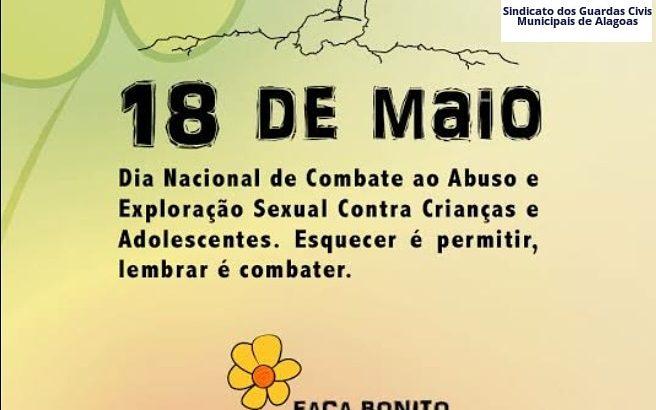 18 de Maio – Dia Nacional de Combate ao Abuso e Exploração Sexual Contra Crianças e Adolescentes