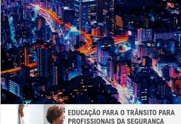 SINESP disponibiliza curso de Educação para o Trânsito para profissionais de segurança pública