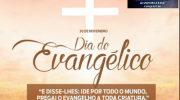 30 de Novembro: Feliz Dia Nacional do Evangélico