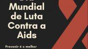 01 de Dezembro: Dia Mundial de Luta Contra a Aids