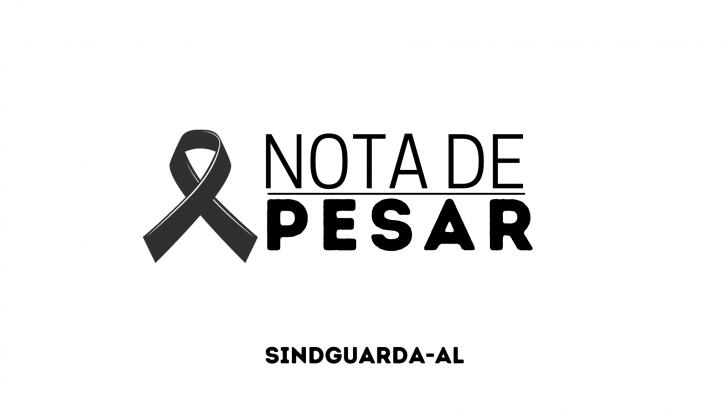 Sindguarda-AL lamenta morte de Guarda Municipal em decorrência da COVID-19