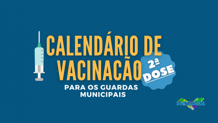 Vacinação em Maceió: Divulgado calendário de aplicação da 2ª dose para os Guardas Municipais