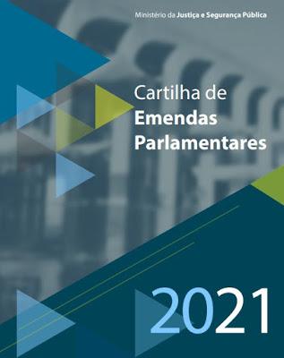 Investimento em segurança: Ministério da Justiça lança cartilha sobre emendas parlamentares 2021